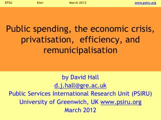 Public spending, the economic crisis, privatisation,  efficiency, and remunicipalisation