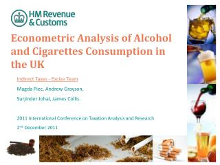 Econometric Analysis of Alcohol and Cigarettes Consumption in the UK