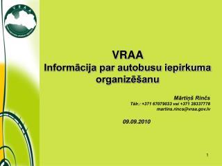 VRAA  Informācija par autobusu iepirkuma organizēšanu
