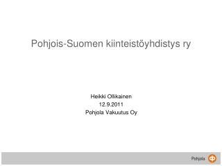 Pohjois-Suomen kiinteist�yhdistys ry