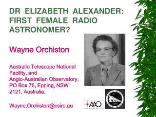 DR  ELIZABETH  ALEXANDER: FIRST  FEMALE  RADIO ASTRONOMER?