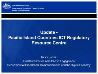 Update - Pacific Island Countries ICT Regulatory Resource Centre