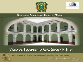 Visita de Seguimiento Académico «In Situ»