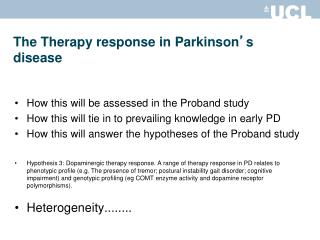 The Therapy response in Parkinson ' s disease