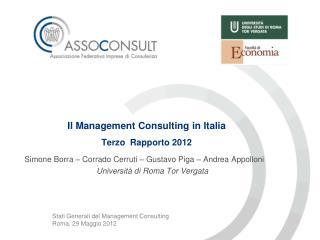 Il Management  Consulting in Italia Terzo   Rapporto  2012