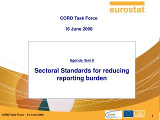 Agenda item 8 Sectoral Standards for reducing reporting burden