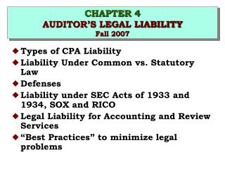 CHAPTER 4 AUDITOR S LEGAL LIABILITY Fall 2007