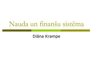 Nauda un finanšu sistēma