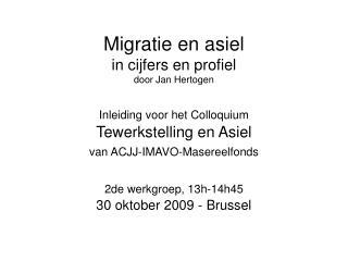 Migratie en asielcijfers en profiel