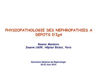 PHYSIOPATHOLOGIE DES NEPHROPATHIES A DEPOTS D�IgA
