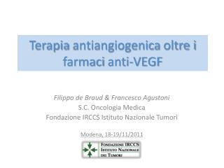 Terapia  antiangiogenica  oltre i farmaci  anti-VEGF