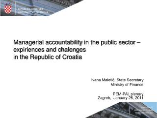 Ivana Maletić, State Secretary Ministry of Finance PEM-PAL plenary Zagreb,  January 26, 2011