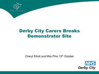 Derby City Carers Breaks Demonstrator Site