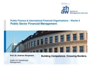 Prof. Dr. Andreas Bergmann Institut für Verwaltungs-Management