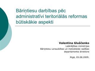 Bāriņtiesu darbības pēc administratīvi teritoriālās reformas būtiskākie aspekti