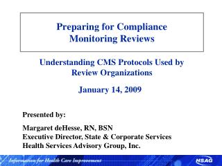 Preparing for Compliance  Monitoring Reviews