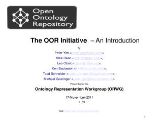 The OOR Initiative   – An Introduction