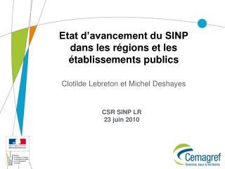Etat d'avancement du SINP dans les régions et les établissements publics