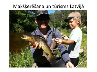 Makšķerēšana un tūrisms Latvijā
