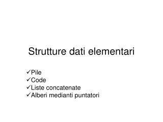 Strutture dati elementari