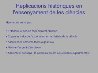 Replicacions històriques en l'ensenyament de les ciències