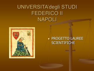 UNIVERSITA'degli STUDI  FEDERICO II NAPOLI