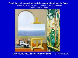 CONVEGNO AIGA di S.Giovanni Valdarno        27 febbraio2009