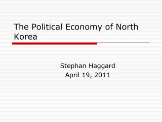 The Political Economy of North Korea