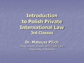 Introduction to Polish Private International Law 3rd Classes
