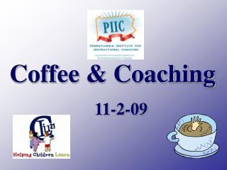 Coffee & Coaching     11-2-09