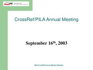 CrossRef/PILA Annual Meeting