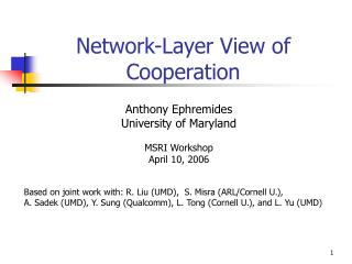 Network-Layer View of     Cooperation