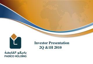 Investor Presentation 2Q &1H 2010