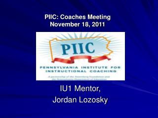 PIIC: Coaches Meeting  November 18, 2011