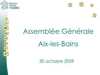 Assemblée Générale Aix-les-Bains