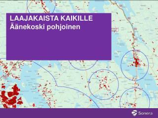 LAAJAKAISTA KAIKILLE  Äänekoski pohjoinen