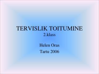 TERVISLIK TOITUMINE 2 .klass