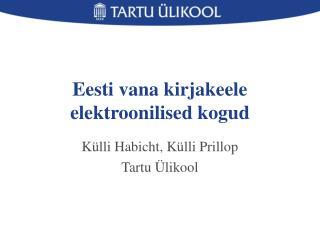 Eesti vana kirjakeele elektroonilised kogud