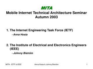 MITA Mobile Internet Technical Architecture Seminar  Autumn 2003