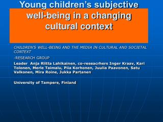 Young children's subjective well-being in a changing cultural context