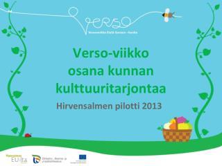 Verso-viikko  osana kunnan kulttuuritarjontaa