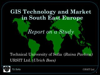 GIS Technology and Market in South East Europe Report on a Study