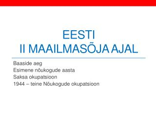 Eesti  II maailmasõja ajal