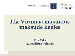 Ida-Virumaa majandus maksude keeles
