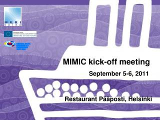 MIMIC kick-off meeting