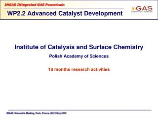 WP2.2  Advanced Catalyst Development