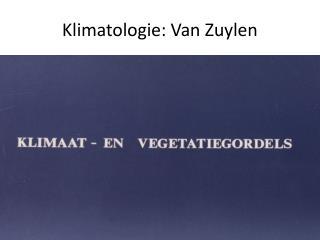 Klimatologie: Van Zuylen