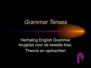 Grammar Tenses