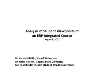 Analysis of  Student  Viewpoints of  an  ERP Integrated  Course August 8, 2012