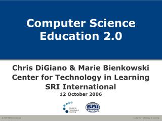 Computer Science Education 2.0